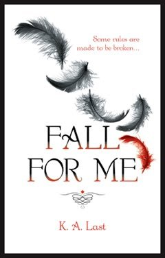 Fall For Me by KA Last