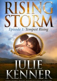 NEW RELEASE: Rising Storm, Episode 1: Tempest Rising by Julie Kenner