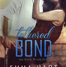 New Release: Tethered Bond by Emma Hart