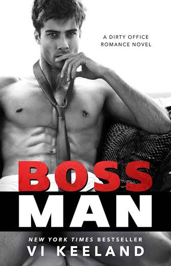 Life, Books, & Loves: BOSSMAN by Vi Keeland