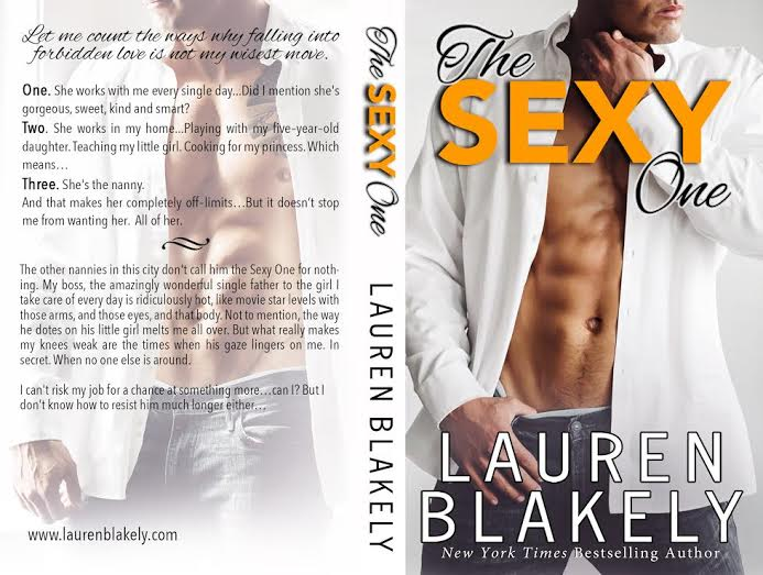 Life, Books, & Loves: THE SEXY ONE by Lauren Blakely