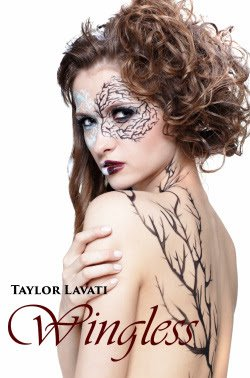Life, Books, & Loves: Wingless by Taylor Lavati
