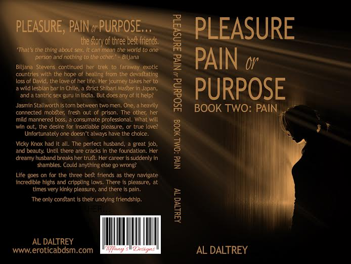 Book Sleeve - Pleasure Pain or Purpose: Book Two- Pain by Al Daltrey