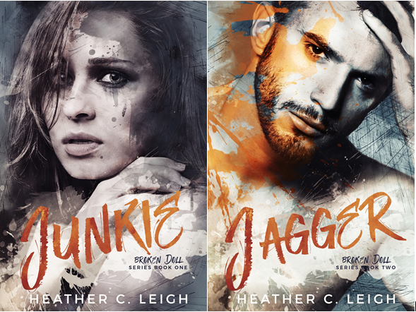 Life, Books, & Loves: The Broken Doll Series (Junkie-Jagger) by Heather C Leigh