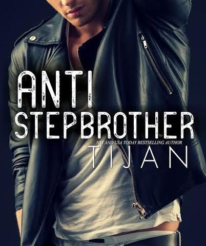 Life, Books, & Loves Presents: Anti-Stepbrother by Tijan