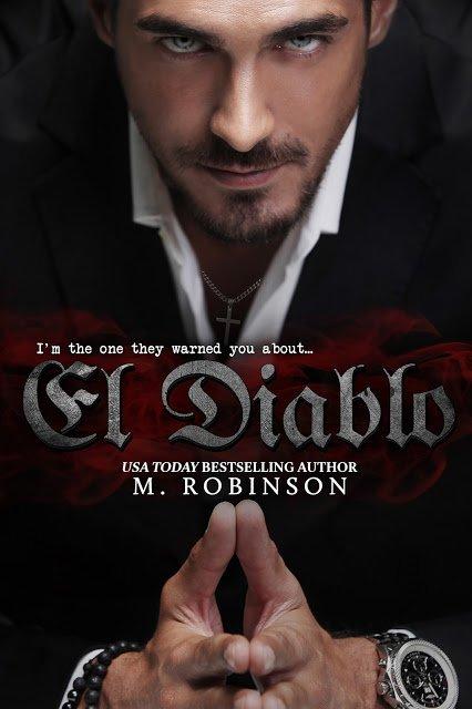 El Diablo by Author M. Robinson