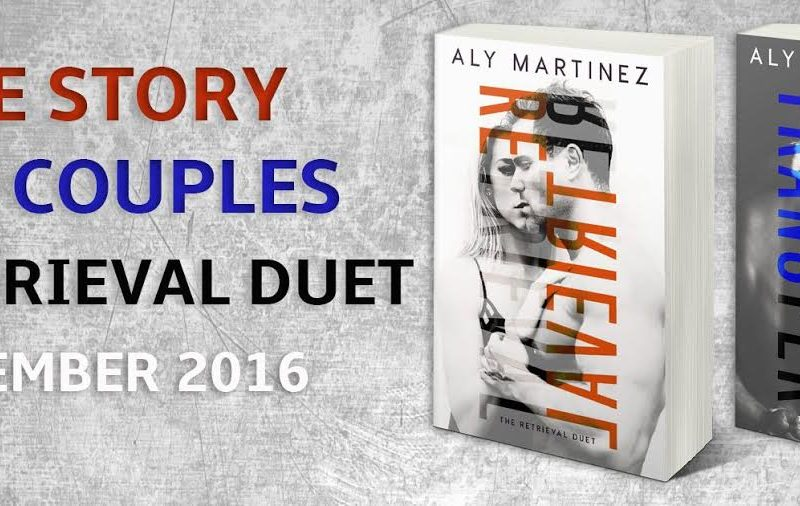 Life, Books, & Loves: The Retrieval Duet by Aly Martinez!