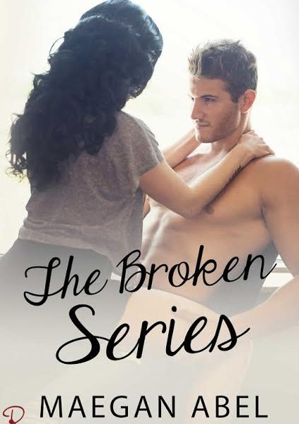 Life, Books, & Loves: THE BROKEN BOX SET by Maegan Abel