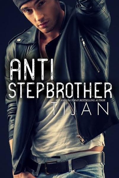 Life, Books, & Loves: Anti-Stepbrother by Tijan