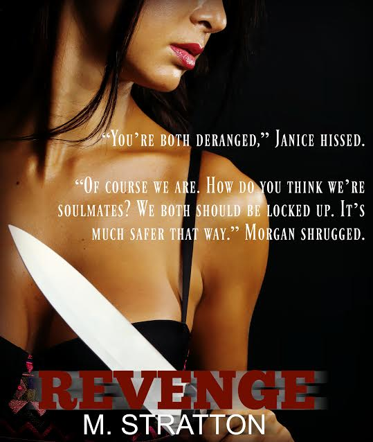 Life, Books, & Loves: Revenge (The Night Club Series, Book 2) by M. Stratton