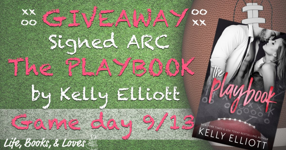 Signed ARC Giveaway – The Playbook by Kelly Elliott