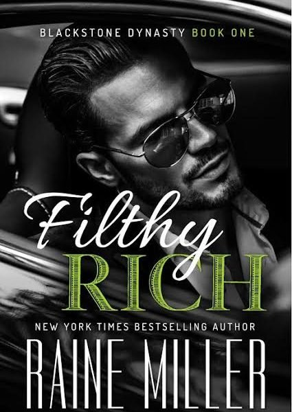 Life, Books, & Loves: Filthy Rich by Raine Miller