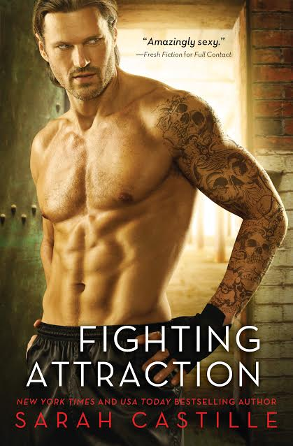 FIGHTING ATTRACTION by Sarah Castille