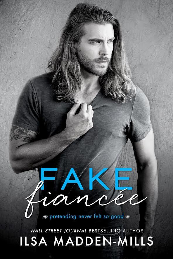 Fake Fiancée by Ilsa Madden-Mills