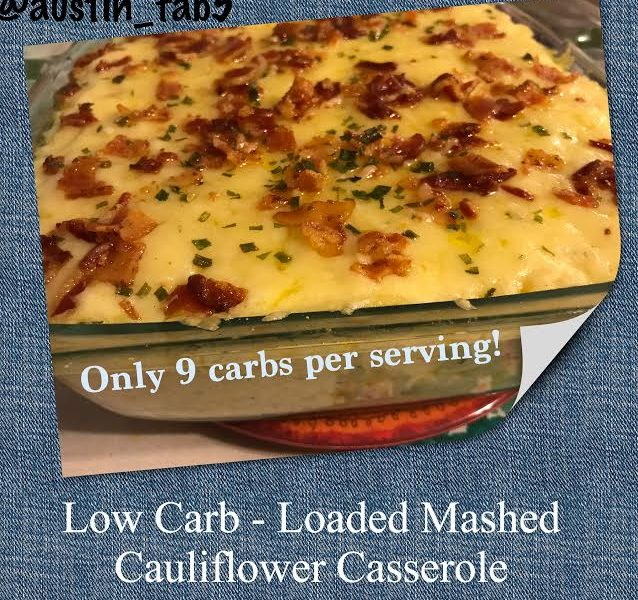 Life, Books, & Loves Presents: Low Carb - Loaded Mashed Cauliflower Casserole