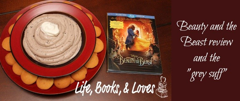 "Beauty and the Beast review and the ""grey stuff"""