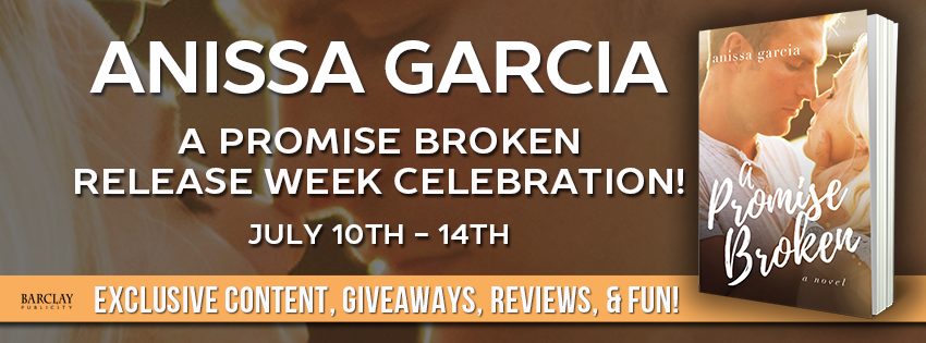 Release Blitz A Promise Broken by Anissa Garcia