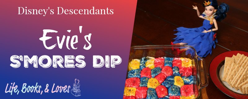Disney's Descendants – Evie's S'mores Dip Recipe