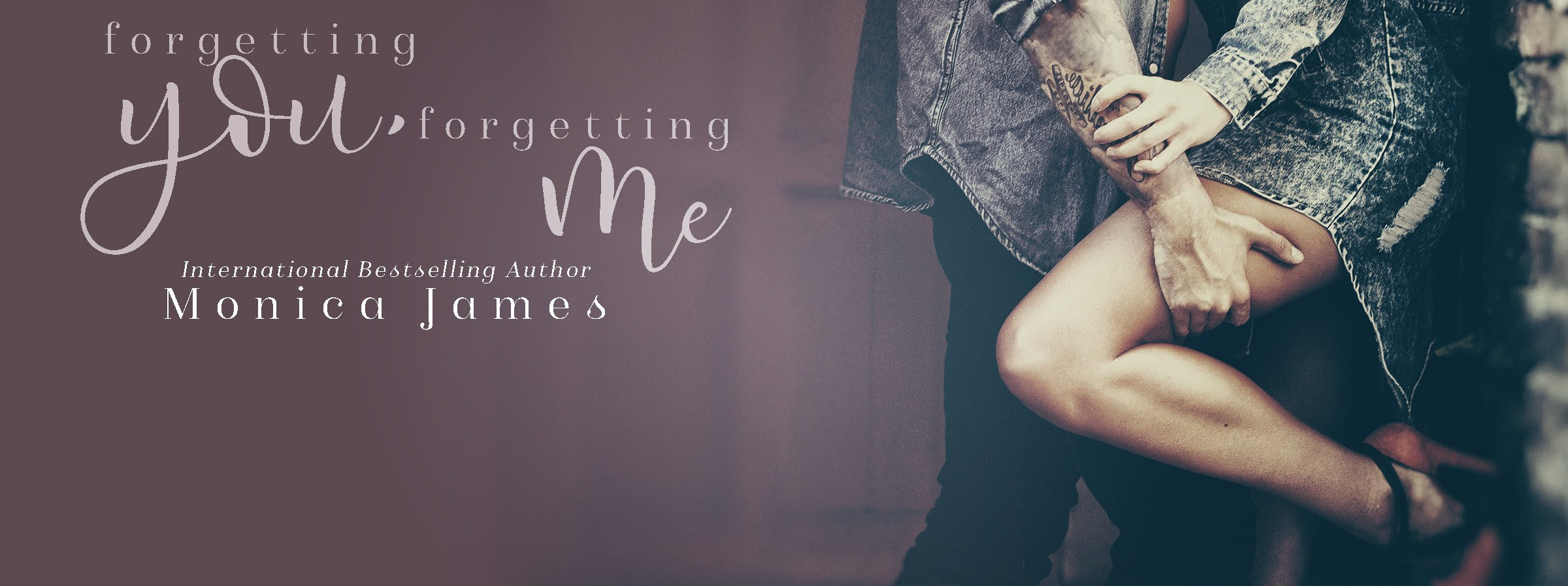 Excerpt from Forgetting You, Forgetting Me by Monica James