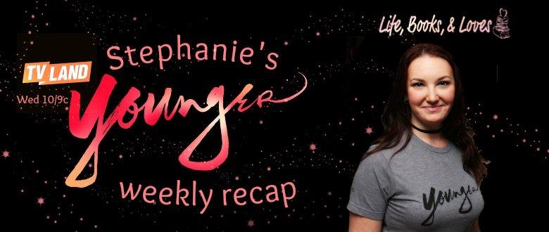Stephanie's Younger Recap: Season 4, Episode 11