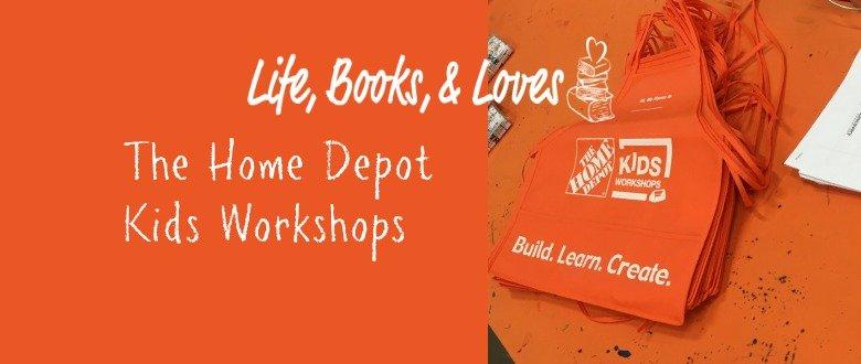 The Home Depot Kids Workshops