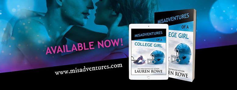 New Release- Misadventures of a College Girl by Lauren Rowe
