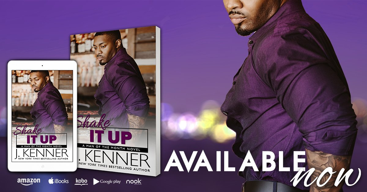 Hello Mr. August! Shake It Up by J. Kenner is here