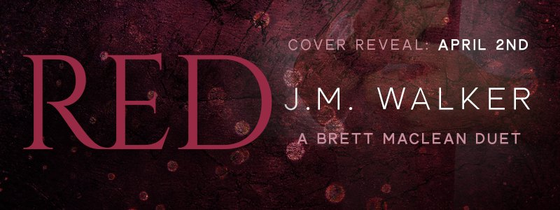 Cover Reveal: Red by J.M. Walker