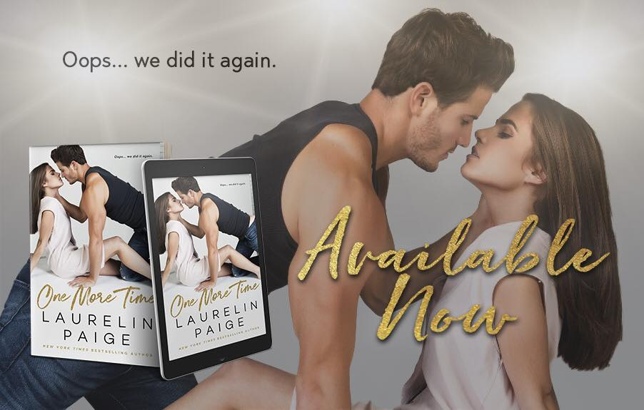 It's here! One More Time by Laurelin Paige is LIVE