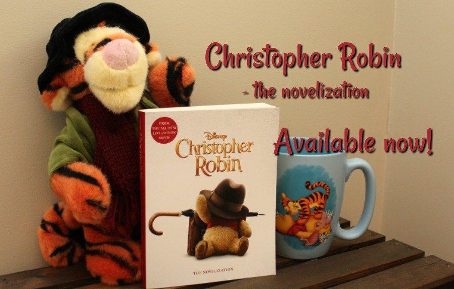 Disney's Christopher Robin, read the novelization now!