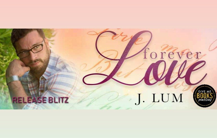 FOREVER LOVE by J. Lum is now LIVE!