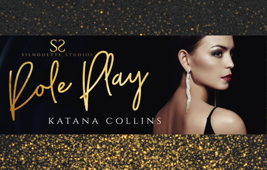 ROLE PLAY by the amazing Katana Collins is now LIVE