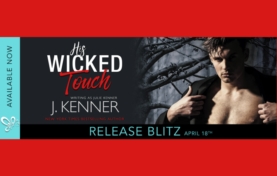 His Wicked Touch by J. Kenner
