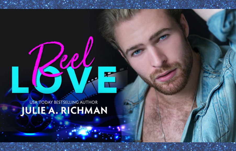 REEL LOVE Release Day Blitz