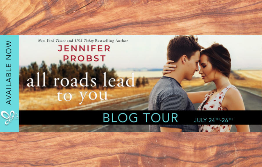 All Roads Lead to You by Jennifer Probst is here!
