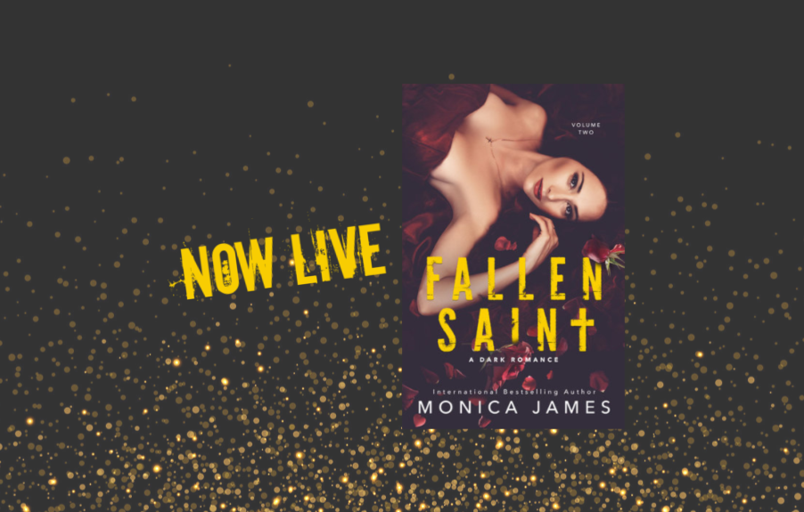 Fallen Saint by Monica James is here!