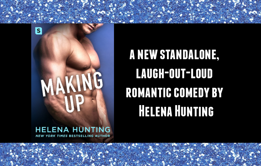 Making Up- a new romantic comedy by Helena Hunting