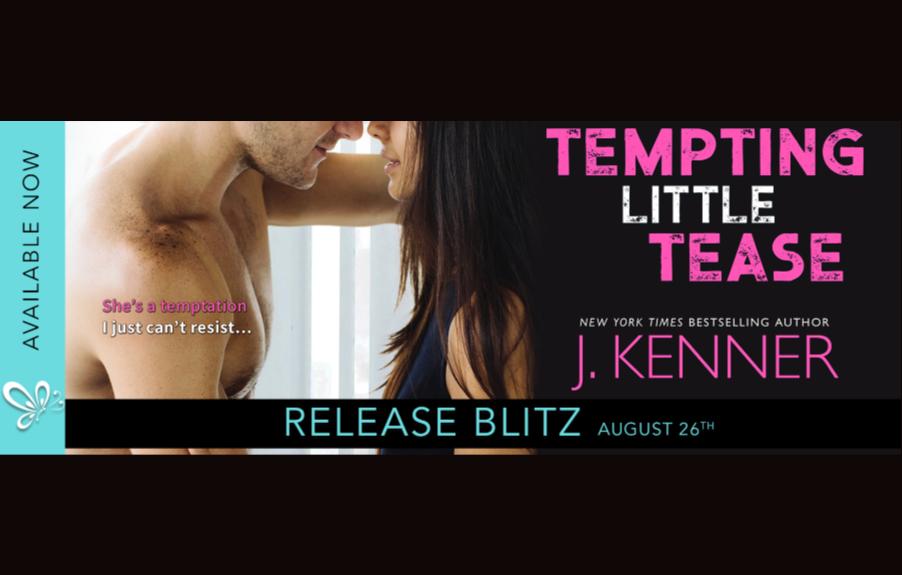Tempting Little Tease by J. Kenner