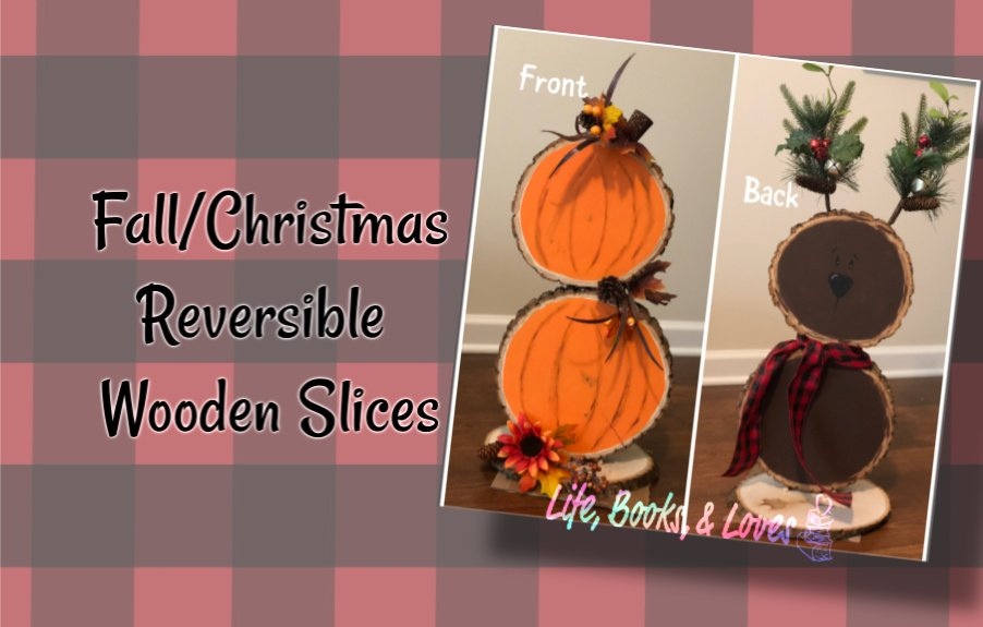 Fall/Christmas Reversible Wood Slices