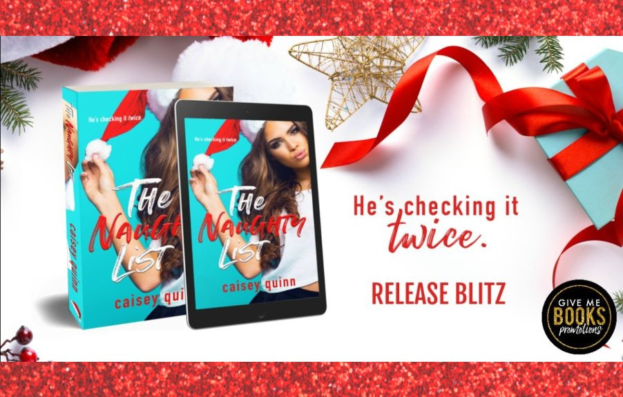 The Naughty List by Caisey Quinn