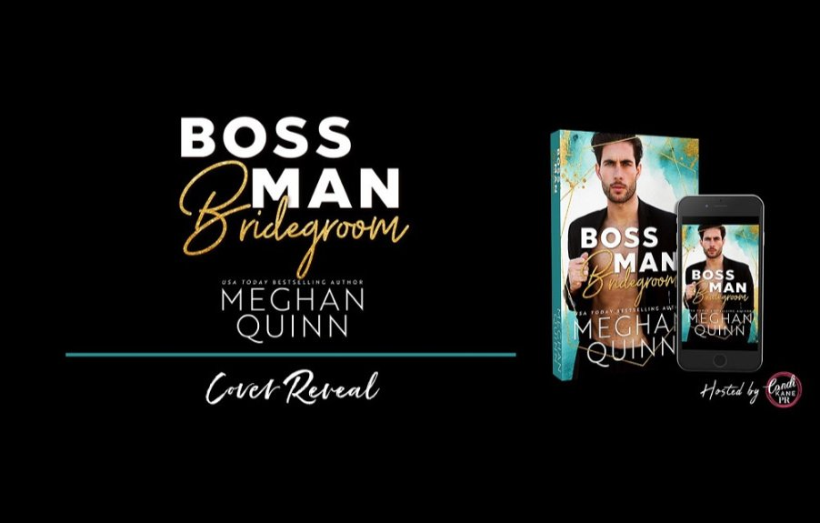 Cover Reveal for BOSSMAN BRIDEGROOM by Meghan Quinn