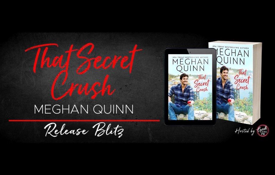 THAT SECRET CRUSH (Getting Lucky #3) by Meghan Quinn