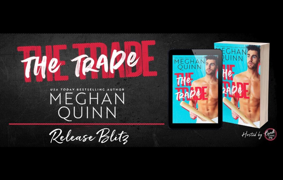 THE TRADE, a must read by Meghan Quinn