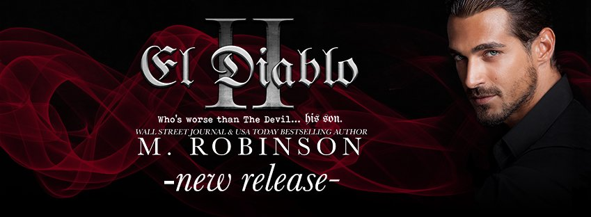EL DIABLO II by M. Robinson is here!