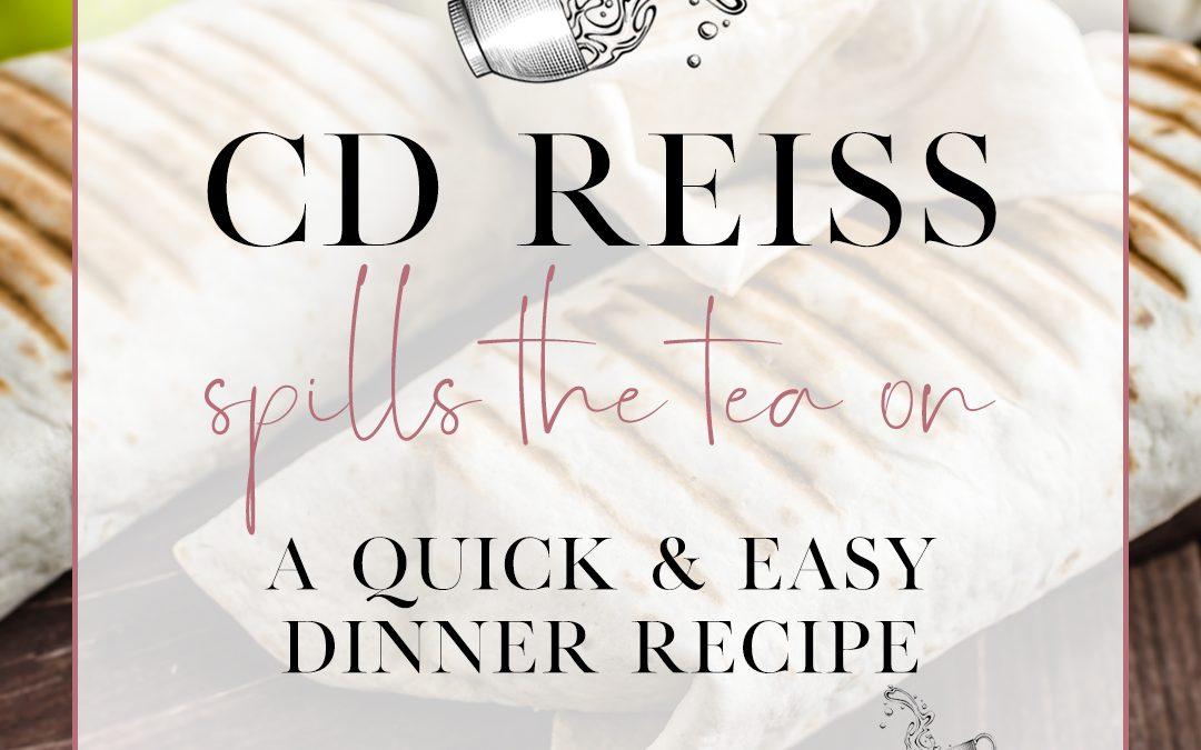CD Reiss's quick and easy burrito recipe!