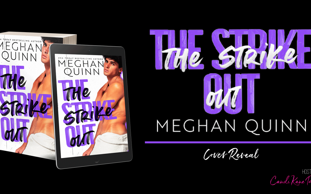 The Strike Out's Hot Cover Reveal!