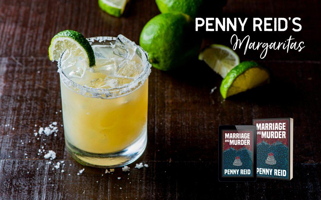 Penny Reid's Margaritas