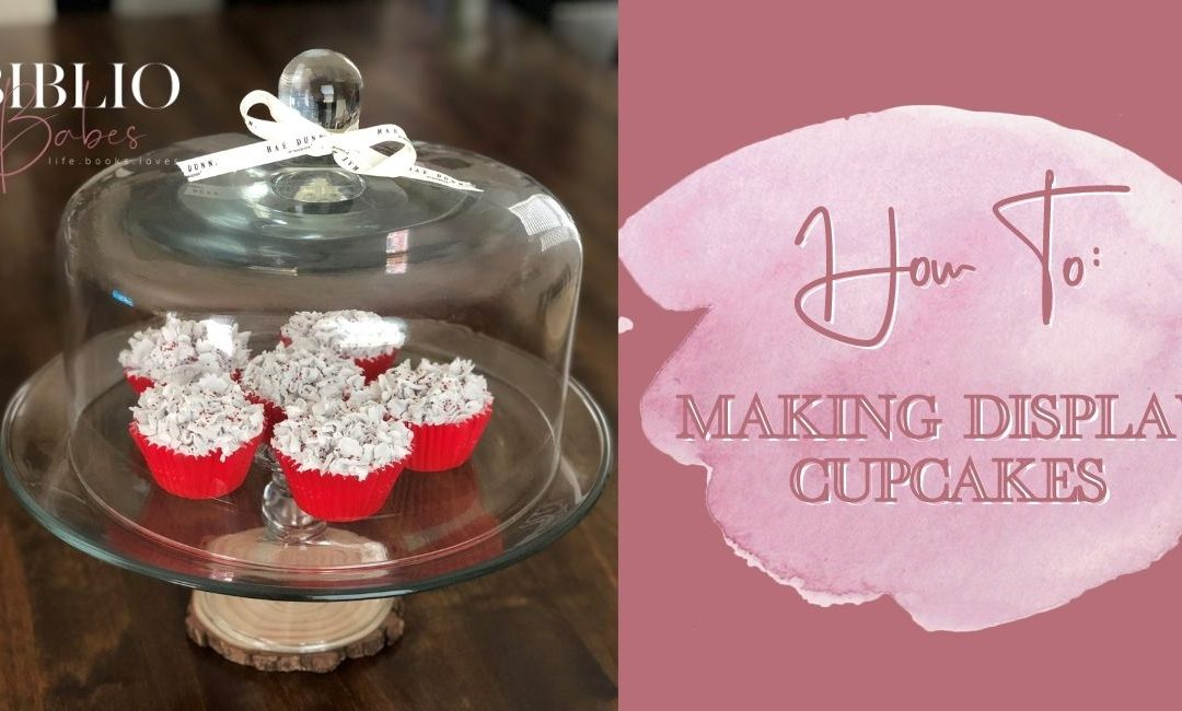How To: Making Display Cupcakes