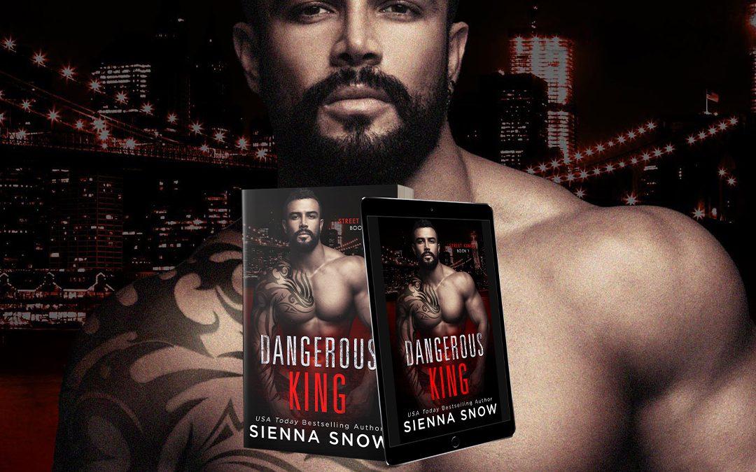 Dangerous King… a steamy excerpt!